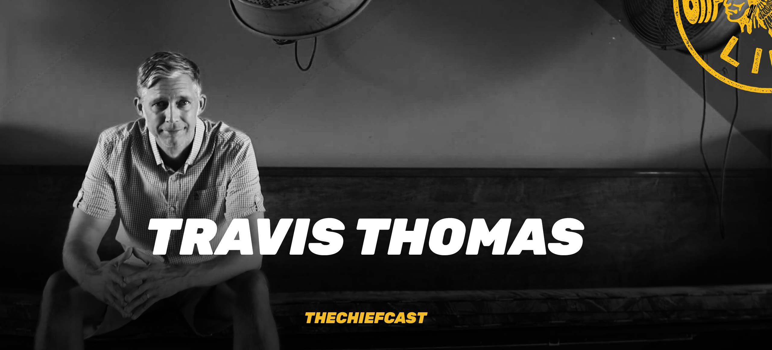 #111- Live With A YES AND Mindset - Travis Thomas