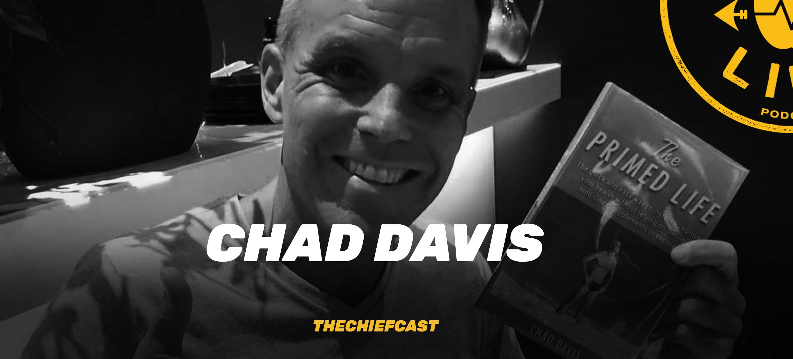 The Primed Life - Chad Davis – Primed For Life